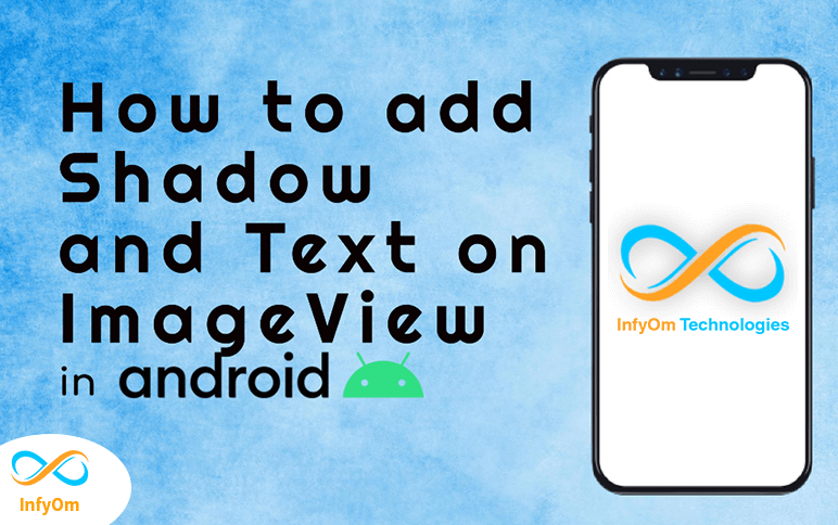 How to add Shadow and Text on ImageView in Android