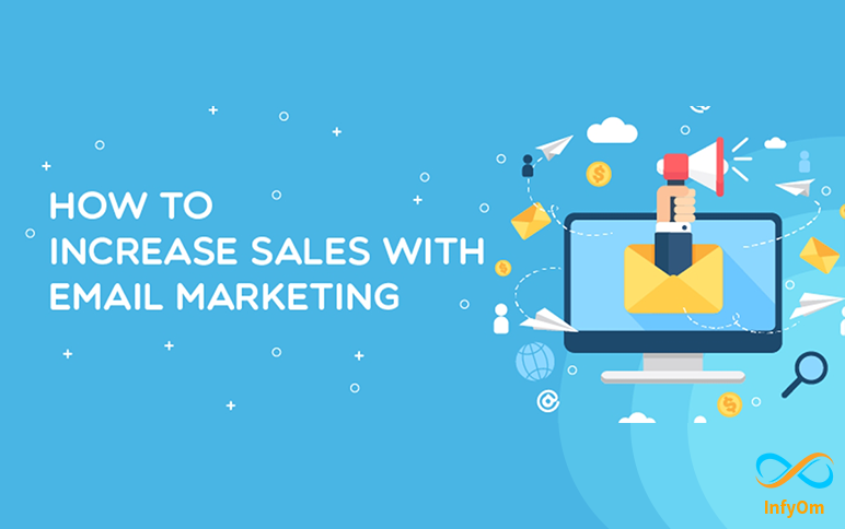 How to increase sales using Email Marketing?