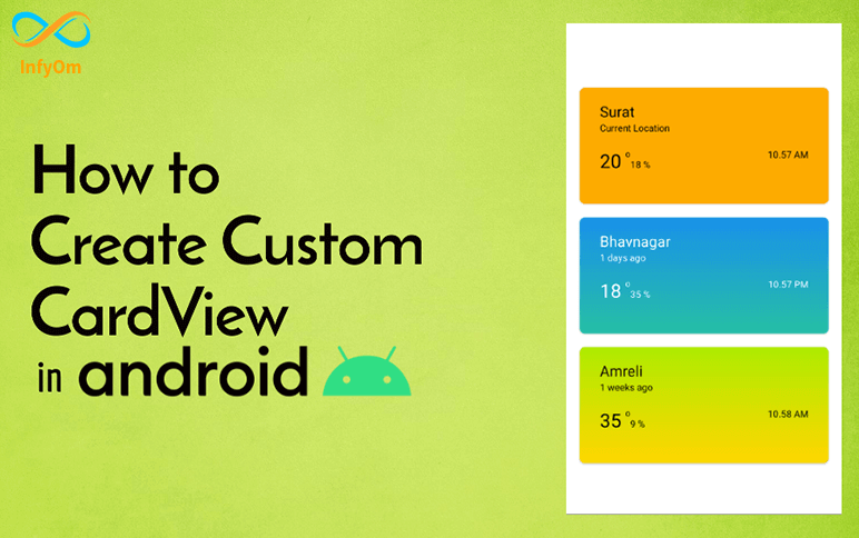 How to Create Custom CardView in Android